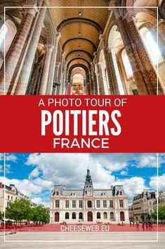 A Photo Walking Tour of Poitiers, France