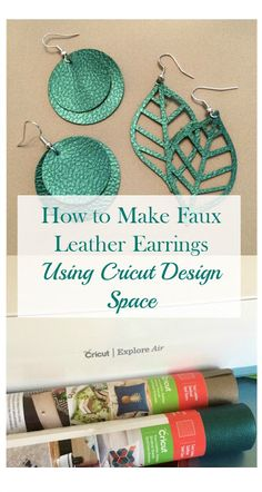 How to Make Faux Leather Earrings With Cricut #ad #cricutmade