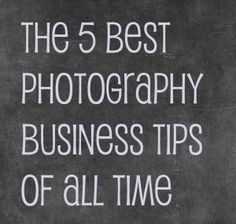 5 best photography business tips