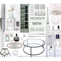 Decorate with glass, created by anna-anica on Polyvore