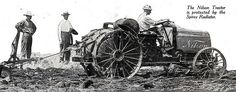 1918 Nilson Tractor Spirex Radiator ad in the May 1918 Country Gentleman featured the Nilson. Antique Tractors, Old Tractors, Antique Cars, Classic Tractor, Vintage Farm, Batman Art, Old Pictures, Ads, Advertising