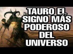 Tauro el signo más poderoso del universo - YouTube
