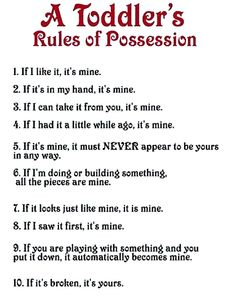 A Toddler's Rules of Possession | toptumbles - funny pics and gifs on tumblr