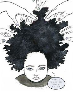 Even worse: ALL THE RANDOS WHO DON'T EVEN ASK BUT JUST TOUCH YOUR HAIR AT WHIM. | 28 Exasperating Afro Problems