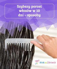 #Szybszy porost włosów w 10 dni – #sposoby  Aby pobudzić krążenie i #ułatwić usuwanie toksyn, czesz włosy #codziennie od nasady po końcówki i wykonuj masaż skóry głowy. Diy Beauty, Beauty Makeup, Garden Tools, Fitness, Ideas, Wax, Hobbies, Yard Tools, Homemade Beauty Products