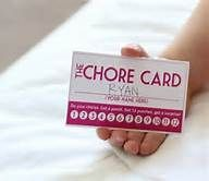 Chore Card: punch with each completed chore for reward