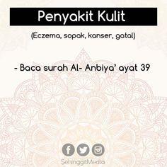 5 Tips Penawar Penyakit Dengan Surah-Surah Al Quran Pray Quotes, Hadith Quotes, Quran Quotes Inspirational, Islamic Love Quotes, Muslim Quotes, Hijrah Islam, Doa Islam, Reminder Quotes, Self Reminder