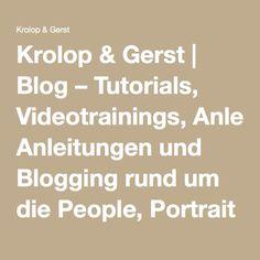 Krolop & Gerst   Blog – Tutorials, Videotrainings, Anleitungen und Blogging rund um die People, Portrait und Fashion Photographie