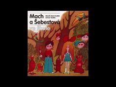 MACH A ŠEBESTOVÁ Audio pohádka - YouTube