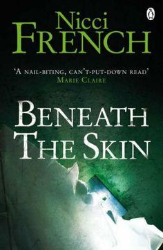 Nicci French : Beneath the skin (Dans la peau) - 2000