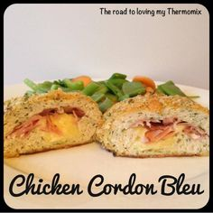 Chicken Cordon Bleu - The Road to Loving My Thermo Mixer Chicken Ham, Chicken Recipes, Bellini Recipe, Curry Stew, Smoked Ham, Chicken Cordon Bleu, Dinner Sides, Main Meals, Carne