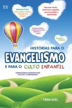 Histórias para o Evangelismo e para o culto infantil