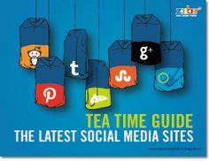 Tea Time Guide: The Latest Social Media Sites #Facebook #Twitter #Tumblr #Foursquare #Pinterest #Reddit