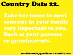 Northern Country Boy Country Boys Love, Country Dates, Country Girl Quotes, Country Life, Country Sayings, Romantic Date Night Ideas, Romantic Dates, Couple Quotes, Me Quotes