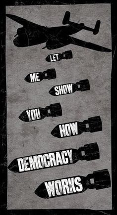 ♥LET ME SHOW YOU HOW DEMOCRACY WORKS