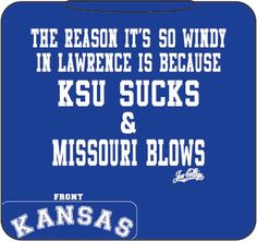 OMG I love this sorry All of My K State and Mizzo friends lol University Of Kansas, Kansas City, Kansas Basketball, Ku Bball, Ku Sports, Chalk Rock, J Birds, Go Ku, Win Or Lose