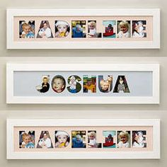 "Name Frame Photo Collage- cute idea! Cut out with the silhouette? Either the photos directly as a letter or a piece of paper to serve as a ""mat"""