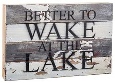 Sweet Bird Wooden Sign Wake at the Lake - Outdoor, Hunting & Fishing Goods Lake House Signs, Cabin Signs, Cottage Signs, Lake Signs, Beach Signs, Lake Quotes, Photo Deco, Lake Decor, Lake Beach