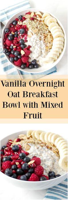 Easy Vanilla Overnight Oat Breakfast Bowel with Mixed Fruit - via @theforkedspoon