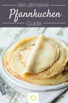 Alles was du über Pfannkuchen wissen musst! Grundrezepte für Eierpfannkuchen, Pancakes, Crêpes und Blini sowie Tipps zur Mehl Auswahl, dem richtigen Fett und der passenden Pfanne!