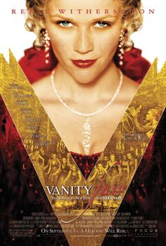 Vanity fair (2004) with Reese Witherspoon