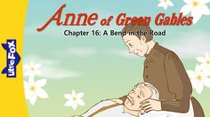 Anne of Green Gables 16: A Bend in the Road | Level 7 | By Little Fox