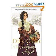 The Cockney Angel by Dilly Court...Just finished reading this & loved it, takes you right back into Victorian England & so hard to put down once you started..Irene Angel was a brilliant main Character
