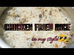 CHICKEN FRIED RICE in my style😎 - YouTube Fried Chicken, Fried Rice, Fries, Cooking Recipes, My Style, Youtube, Food, Roasted Chicken, Eten