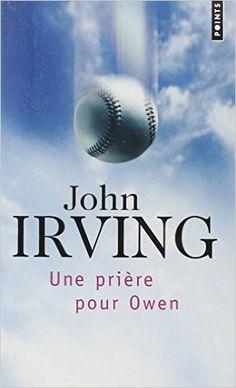 Une prière pour Owen - John Irving