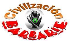 Vamos mal pero aún podemos empeorar, la disyuntiva está en... Civilización o Barbarie