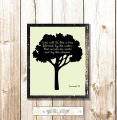 Bible Verse Print, Printable Christian scripture art wall decor poster, Jeremiah 17:8, tree planted by the water, digital typography. $5.00, via Etsy.