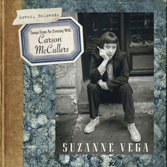 Lover, Beloved : Songs from an evening with Carson McCullers de Suzanne Vega