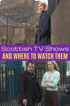 60 Scottish TV Shows You Can Watch in the US - most are available for streaming. Curious about television shows from Scotland? Uk Tv Shows, Movies And Tv Shows, Tv Series To Watch, Movies To Watch, Mystery Tv Shows, British Period Dramas, Movies Worth Watching, Amazon Prime Video, Book Tv