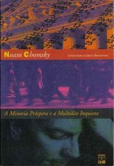 A Minoria Próspera E A Multidão Inquieta PDF Noam Chomsky