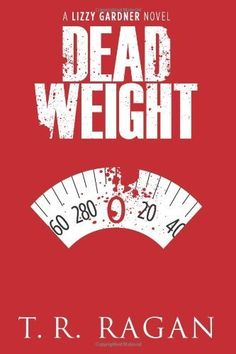 Dead Weight (The Lizzy Gardner Series #2)~ Mystery $0.99 More For Less Online #kindle #books on the move! http://www.moreforlessonline.com/books.html Sign up and check out all of today's deals & freebies http://mad.ly/signups/89856/join #freekindlebooks #discountoffers #ebooks #amreading