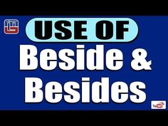 USE OF BESIDE & BESIDES SERIES   ENGLISH   ALL COMPETITIVE EXAMS