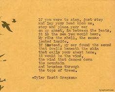 Typewriter Series #284by Tyler Knott Gregson