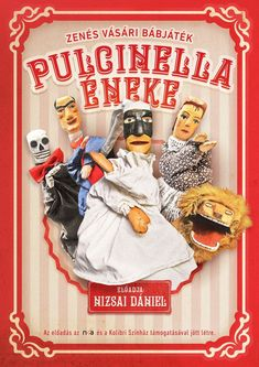 Pulcinella performance poster. (Hungarian)