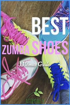sneakers for cheap 2f7e6 d1001 Best Zumba Shoes Ultimate Guides Pinterest Zumba Workouts, Zumba Shoes,  Cute Outfits, Sneakers, Clothes