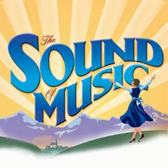 The Sound of Music - seen it, worked it Theatre Nerds, Music Theater, Children's Theatre, Theatre Group, Sound Of Music, My Music, The Wedding Date, Great Movies, Movies And Tv Shows