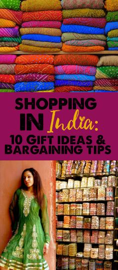 Shopping in India: 10 Gift Ideas and Bargaining Tips