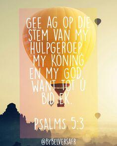 Gee ag op die stem van my hulpgeroep Afrikaans, Van, Faith, Psalms, Loyalty, Vans, Believe, Religion, Vans Outfit