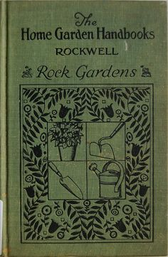 Rock Gardens... F. F. Rockwell   1928