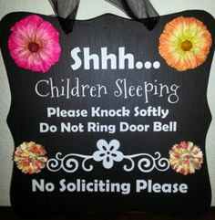 Etsy Daycare sign super cute but still nice at https://www.etsy.com/listing/184618633/baby-sleeping-signchildren-sleeping-sign