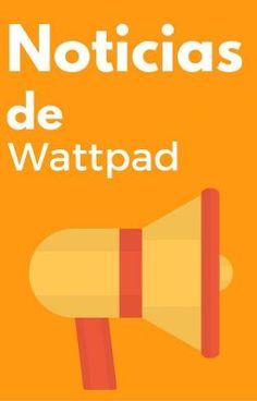 Noticias de Wattpad - 22 febrero 2016 - La nueva experiencia de inicio #wattpad #de-todo