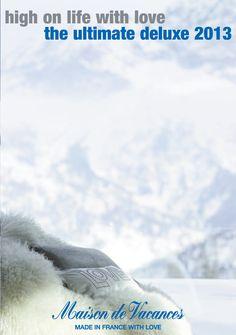 Maison de Vacances - Winter 2012