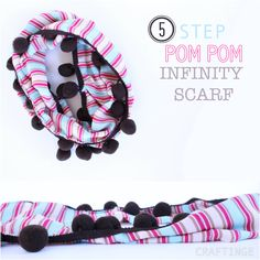 "5 Step Pom Pom Infinity Scarf Tutorial ... would be cute with the fleece I bought this winter and ""forgot"" about ... hmmm ... I wonder how that happens!"
