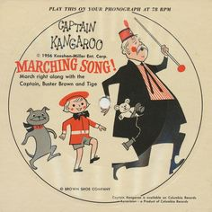 Captain Kangaroo Marching Song! vintage children's album cover featuring Captain, Buster Brown and Tige. 1956 by Brown Shoe Company