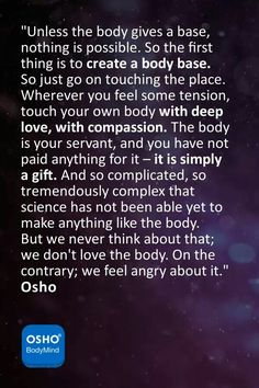 Osho - The body Spiritual Names, Spiritual Path, Spiritual Wisdom, Spiritual Awakening, Osho Quotes On Life, Everything Is Energy, Trauma, Life Guide, Meaning Of Life