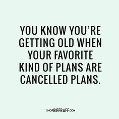 """YASS. Sweatpants here I come. 